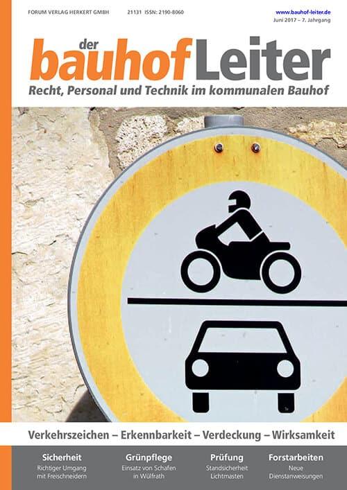 Ausgabe Juni 2017<br>Verkehrszeichen – Erkennbarkeit – Verdeckung – Wirksamkeit